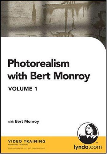 9781930727618: Photorealism with Bert Monroy: Using Adobe Photoshop & Illustrator