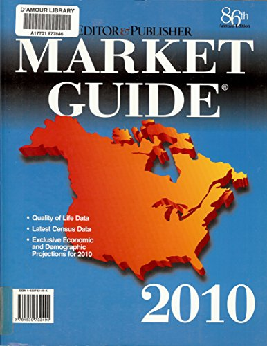 9781930732490: Editor & Publisher Market Guide 2010: The Directory of Newspaper Markets and Demographics (EDITOR AND PUBLISHER MARKET GUIDE)