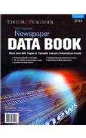 9781930732568: Editor & Publisher Newspaper Data Book 2013: The Encyclopedia of the Newspaper Industry, Book 1: Dailies (Editor & Publisher International Year Book)