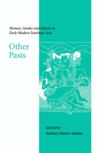 9781930734005: Other Pasts: Women, Gender and History in Early Modern Southeast Asia