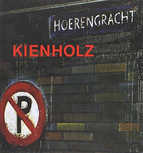Kienholz, The Hoerengracht: Ed Reddin Kienholz; Nancy Reddin Kienholz