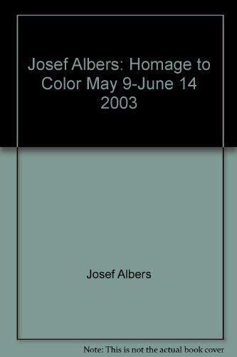 Josef Albers: Homage to Color: n/a