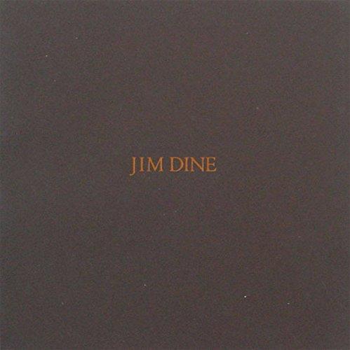 Jim Dine: New Paintings, Photographs, and Sculpture: Dine, Jim (Vincent
