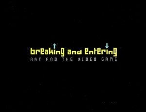 9781930743557: Breaking and Entering : Art and the Video Game