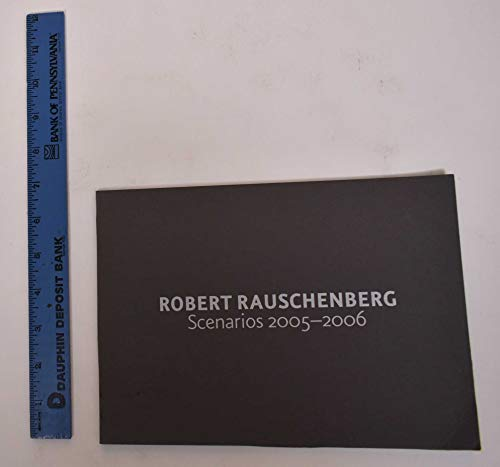 9781930743663: Rauschenberg: Scenarios and the Ancient Incident