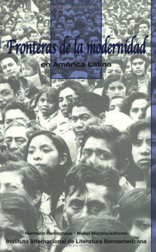 9781930744165: Fronteras de la modernidad en América Latina (Spanish Edition)