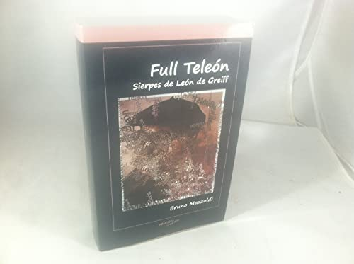 Full Teleón: Sierpes de León de Greiff: Bruno Mazzoldi