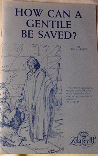 9781930749221: How Can a Gentile Be Saved?