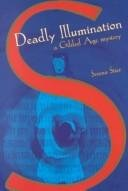 Deadly Illumination: Serena Stier
