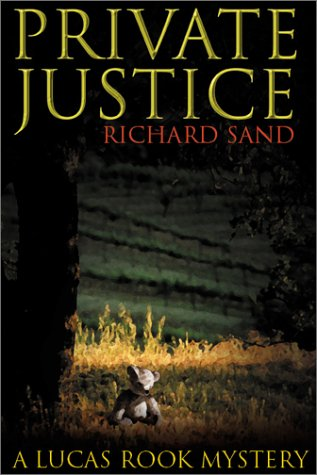 Private Justice (Lucas Book Series, 1): Sand, Richard