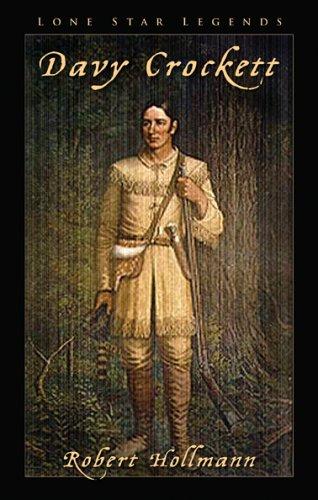 9781930754751: Davy Crockett (Lone Star Legends Series) (Frontier Legends)