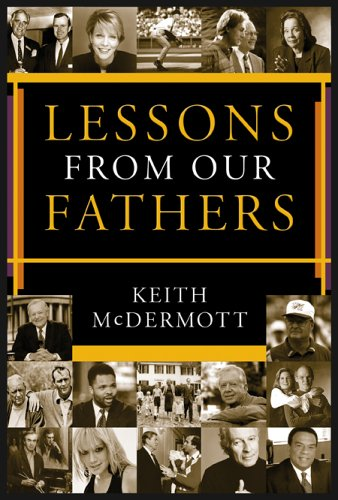 9781930754768: Lessons from Our Fathers (Lessons Series Series)