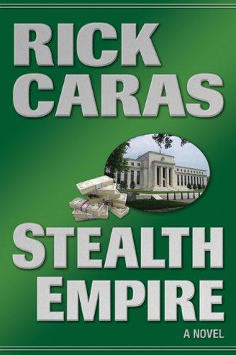 9781930754867: Stealth Empire