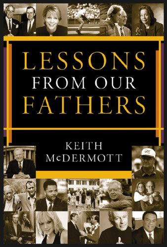 9781930754911: Lessons from Our Fathers