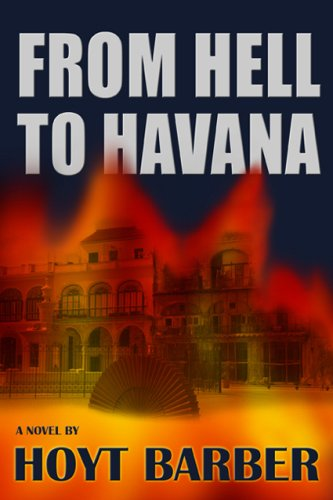 9781930754928: From Hell to Havana