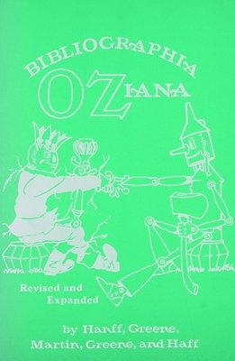 9781930764026: Bibliographia Oziana: A concise Bibliographical Checklist of the Oz Books by L. Frank Baum and His Successors