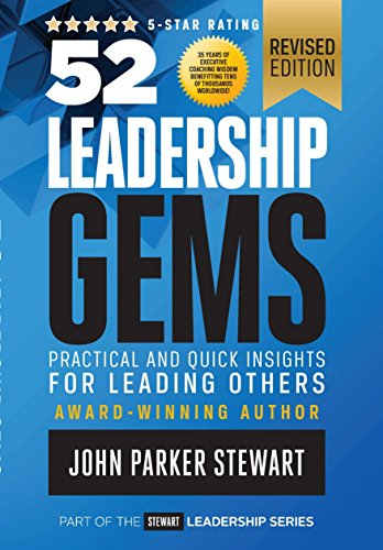9781930771383: 52 Leadership Gems: Practical and Quick Insights for Leading Others (Stewart Leadership Series)