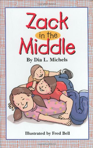 Zack in the Middle (Newly Independent Reader): Michels, Dia L.