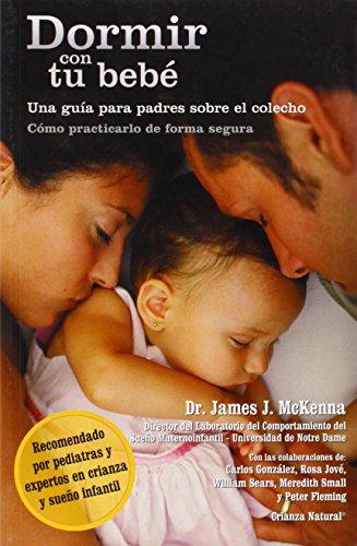 9781930775527: Dormir con tu bebe (Spanish Edition)