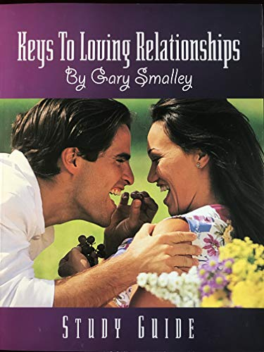 9781930784048: Keys to Loving Relationships Study Guide