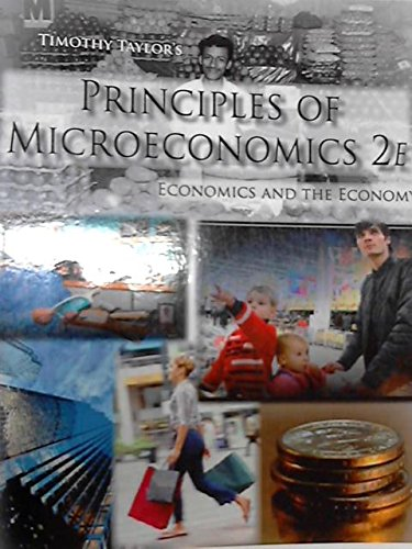 PRIN.OF MICROECONOMICS: Timothy Taylor