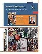 9781930789265: Principles of Economics: Economics and the Economy