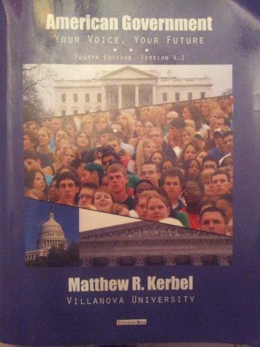 American Government: Matthew R Kerbel