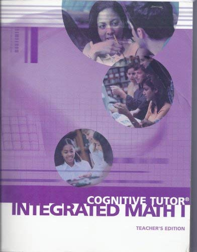 Cognitive Tutor Intergradted Math I: Carnegie learning