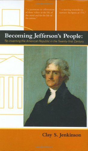 9781930806221: Becoming Jefferson's People: Re-Inventing the American Republic in the Twenty-First Century