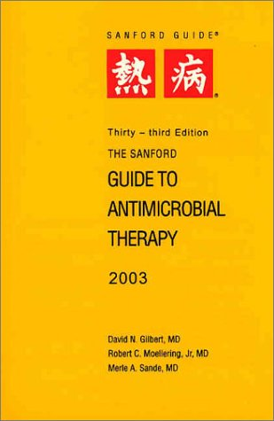9781930808089: The Sanford Guide to Antimicrobial Therapy 2003 (Pocket Sized)