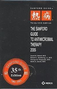 9781930808225: The Sanford Guide to Antimicrobial Therapy, 2005