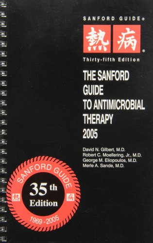 9781930808232: The Sanford Guide To Antimicrobial Therapy 2005