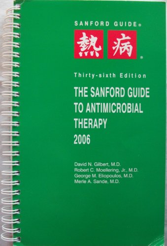9781930808317: The Sanford Guide to Antimicrobial Therapy 2006 (Sanford Guide to Animicrobial Therapy)