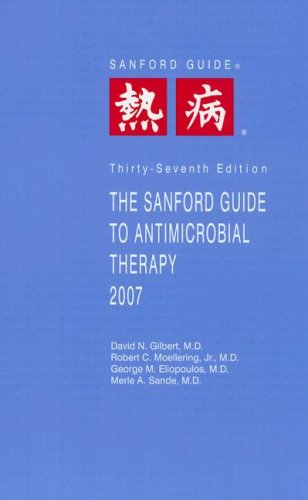 9781930808409: The Sanford Guide to Antimicrobial Therapy (Sanford Guide to Animicrobial Therapy)
