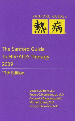 The Sanford Guide to HIV/AIDS Therapy 2009: Jay P. Sanford