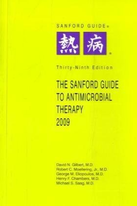 9781930808522: Sanford Guide to Antimicrobial Therapy, 2009