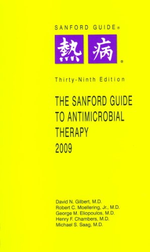 9781930808539: The Sanford Guide to Antimicrobial Therapy, 2009 (Sanford Guide to Animicrobial Therapy)