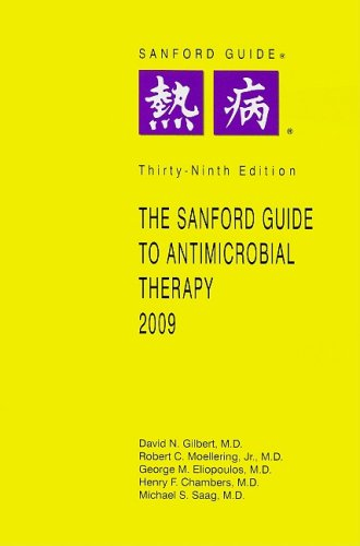 9781930808546: The Sanford Guide to Antimicrobial Therapy, 2009: Library Edition