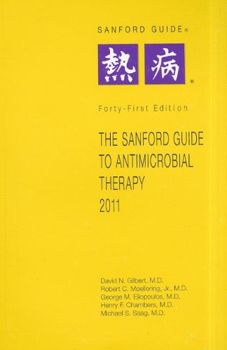 9781930808652: The Sanford Guide to Antimicrobial Therapy 2011