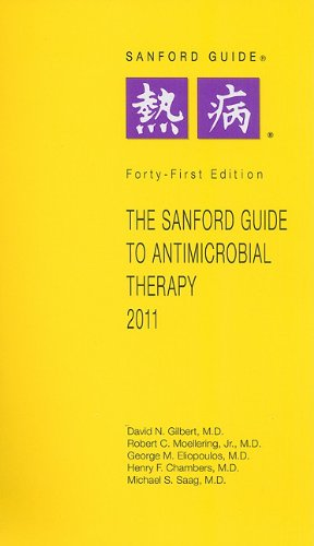 9781930808669: The Sanford Guide to Antimicrobial Therapy 2011 (Sanford Guide to Animicrobial Therapy)