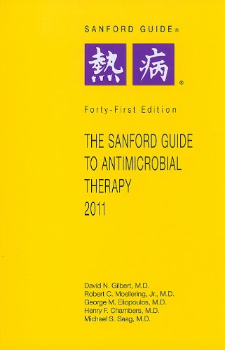 9781930808676: The Sanford Guide to Antimicrobial Therapy 2011 (Sanford Guide to Animicrobial Therapy)