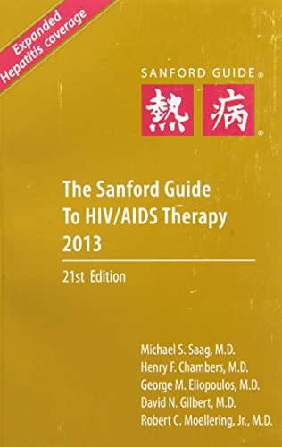 The Sanford Guide to HIV/AIDS Therapy 2013