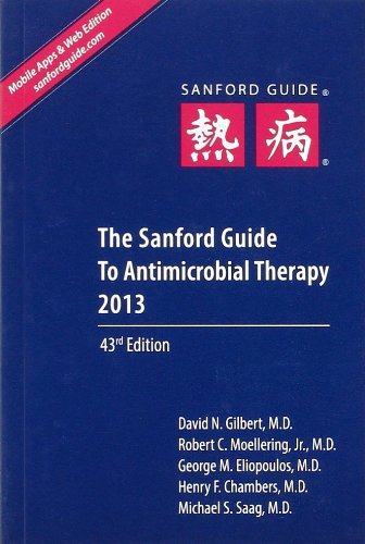 9781930808744: The Sanford Guide to Antimicrobial Therapy 2013