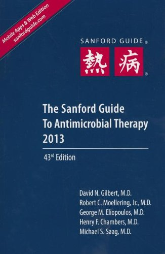 9781930808768: The Sanford Guide to Antimicrobial Therapy 2013: Library Edition (Sanford Guides)