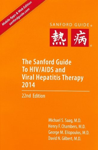 9781930808812: The Sanford Guide to HIV/AIDS and Viral Hepatitis Therapy