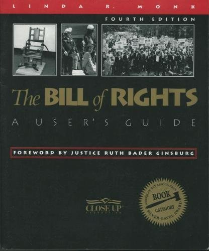 The Bill of Rights: A User's Guide: Linda R. Monk