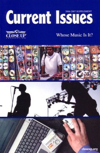 9781930810150: Current Issues 2006 Edition: Whose Music Is It? 2006-2007 SUPPLEMENT