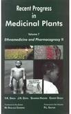 9781930813120: RECENT PROGRESS IN MEDICINAL PLANTS: VOL.7 ETHNOMEDICINE & PHARMACOGNOSY II (RECENT PROGRESS IN MEDICINAL PLANTS)