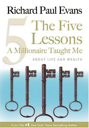 9781930817166: The Five Lessons A Millionaire Taught Me: About Life and Wealth