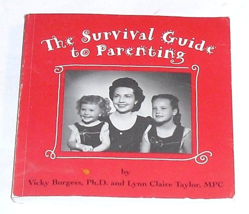 9781930817227: The Survival Guide to Parenting